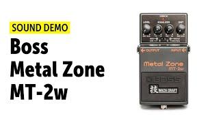 Boss Metal Zone MT-2w - Sound Demo (no talking)