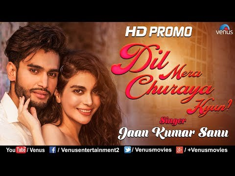 Dil Mera Churaya Kyun   HD PROMO   Singer : Jaan Kumar Sanu   Feat : Rohit Khandelwal & Ankita