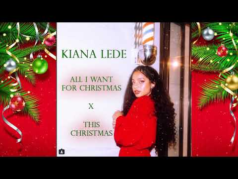 Kiana Lede- All I Want For Christmas x This Christmas | #SoulFoodSessions 432hz