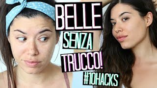 HOW TO BE PRETTY WITHOUT MAKEUP | 10 HACKS YOU NEED TO KNOW!