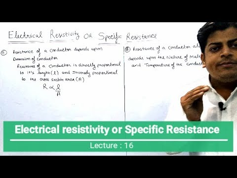 Specific Resistance Or Electrical Resistivity (Current Electricity Lecture:16)
