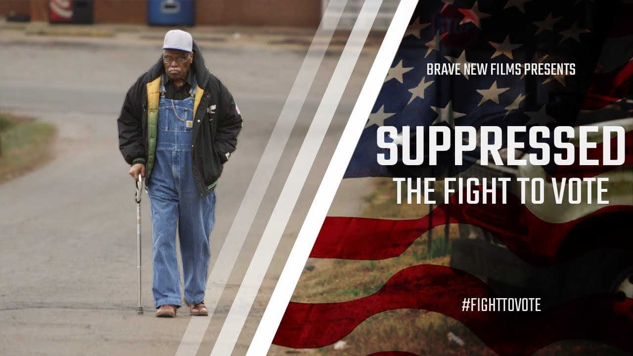 Suppressed: The Fight To Vote - FULL FILM • Feat. Stacey Abrams • BRAVE NEW FILMS (BNF)