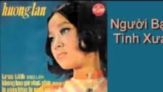 nguoi ban tinh xua - Huong Lan pre75 thumbnail