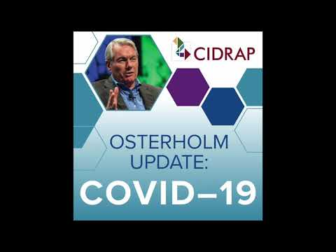 Ep 43 Osterholm Update COVID-19: A Realist Adjusts The Sails