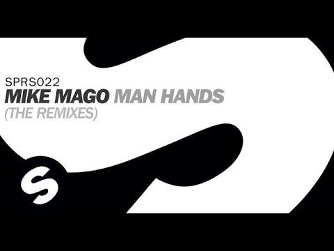 Mike Mago - Man Hands (Kraak & Smaak Remix)