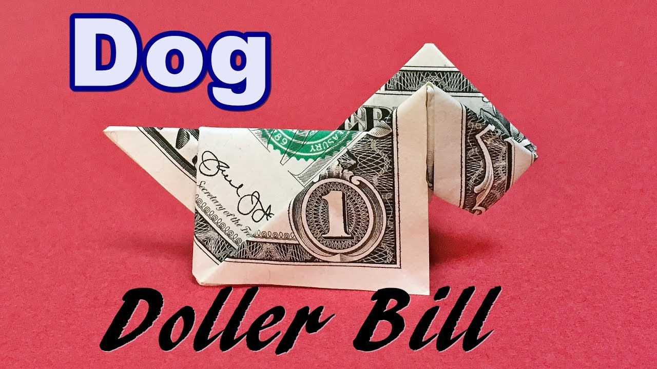 Dollar Bill Origami Easy Dog Tutorial How To Make A Dog From Money 1 Step By Step