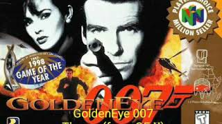 GoldenEye 64 Custom music: GoldenEye 007 Theme from GE:X