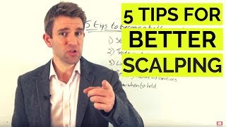 5 Tips to Become a Better Scalper 🔨