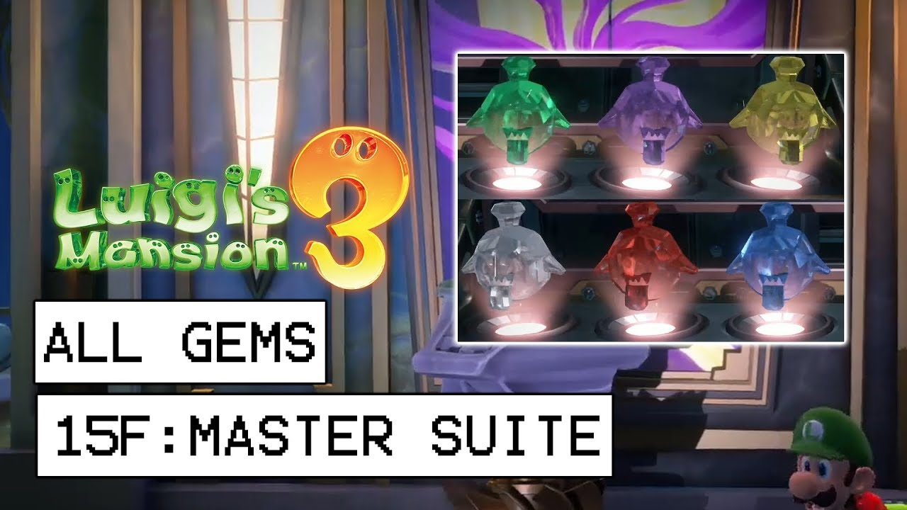 Luigi S Mansion 3 All Gem Locations 15f Master Suite Youtube