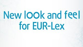 New look and feel for EUR-Lex: a closer look thumbnail