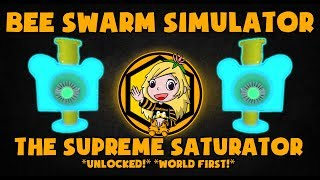 [NEW] *OP* THE SUPREME SATURATOR *UNLOCKED* Bee Swarm Simulator