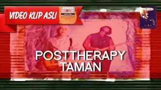 Posttherapy - Taman [MUSIKINET]