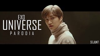Download EXO - UNIVERSE PARODIA MP3 song and Music Video