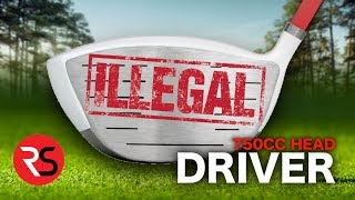 I bought an ILLEGAL GOLF CLUB…..750CC Driver Head