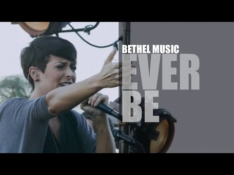 Bethel Music - Ever Be - Corey Voss - We Will Not Be Shaken - Cover - LIVE - HD