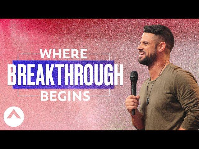Pastor Steven Furtick | Where Breakthrough Begins