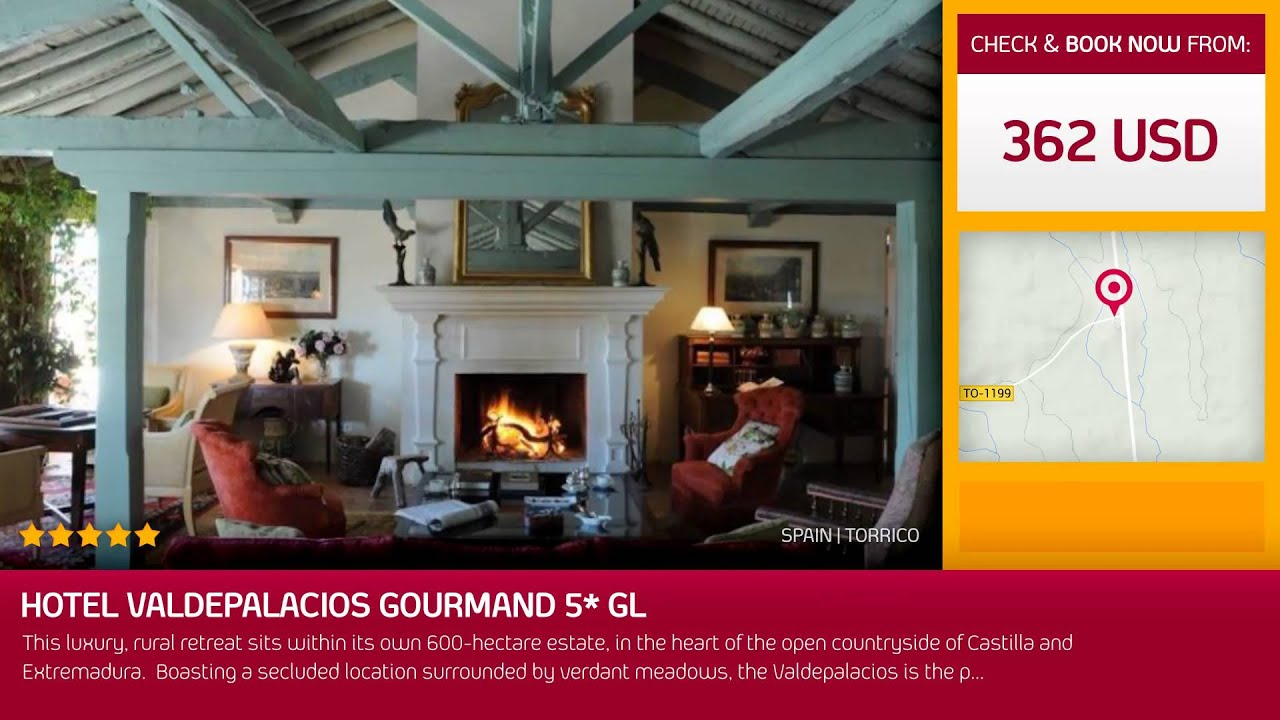 Hotel Valdepalacios Gourmand 5 Gl Torrico Spain Youtube