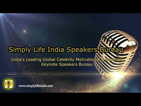 Simply Life India Speakers Bureau - About Us