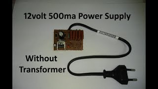 How to make transformer less power supply 12v 500ma output in hindi