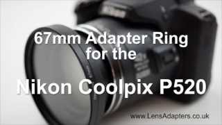 Nikon Coolpix P520 Adapter Ring - Nikon P520 Adapter Filter(, 2013-07-25T17:30:34.000Z)
