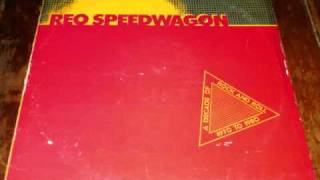One Of My Favorite REO Speedwagon song of all time!!!!!