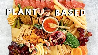 How to Make the ULTIMATE Charcuterie Board PLANT BASED