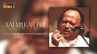 Aaj Milkar Bhi | Ustad Nusrat Fateh Ali Khan | RGH | HD Video