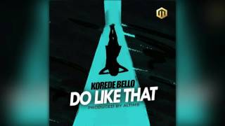 korede bello do like that official audio
