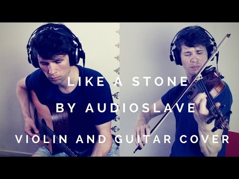 Like A Stone By Audioslave - Violin And Guitar Cover