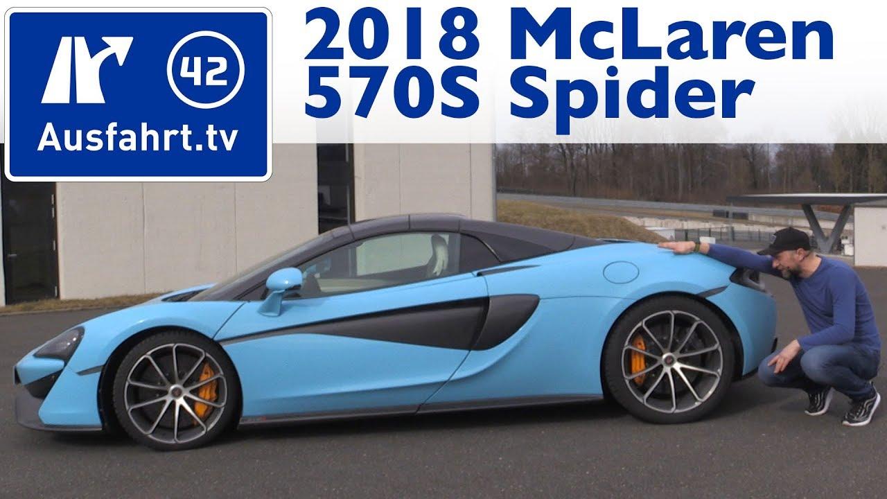 2018 mclaren 570s spider - kaufberatung, test, review - youtube