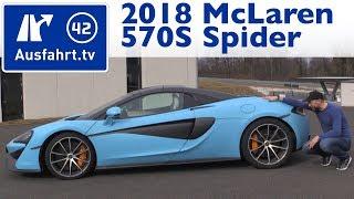 2018 McLaren 570S Spider - Kaufberatung, Test, Review
