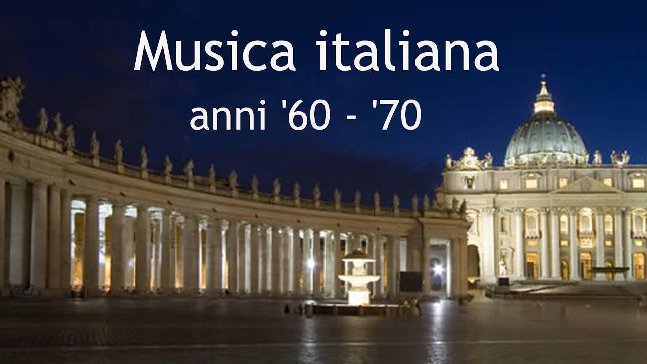 Musica Italiana Anni 60 70 Volume 2 Le Belle Canzoni Italiane Youtube