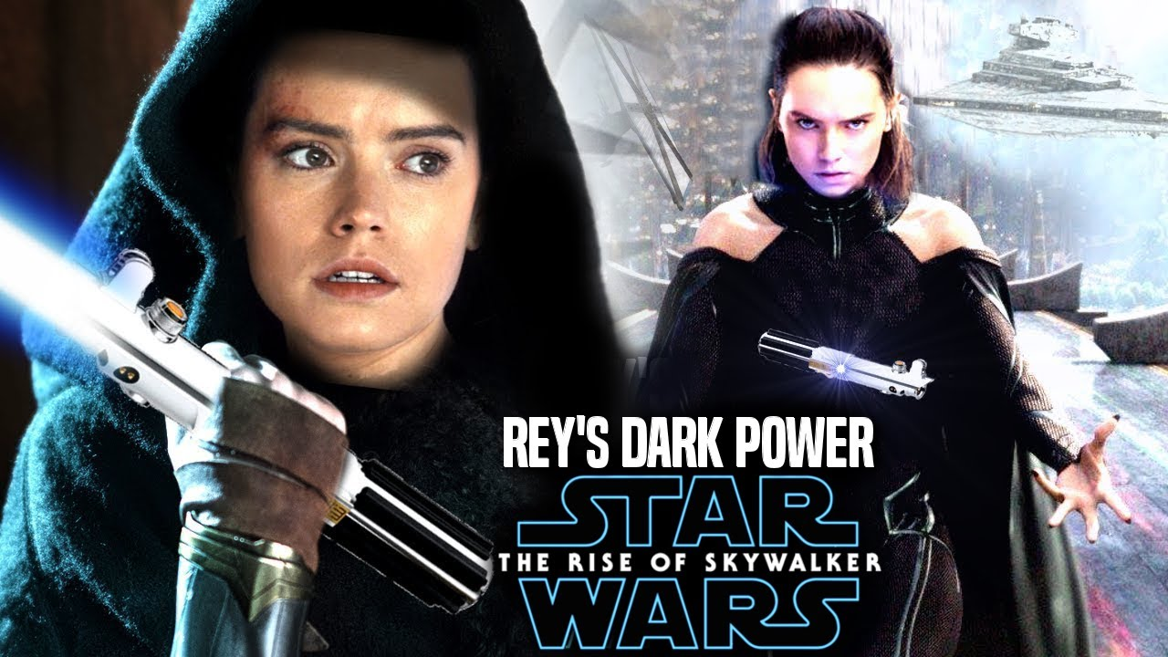 The Rise Of Skywalker Rey S Dark Side Power Revealed Leaked Star Wars Episode 9 Youtube