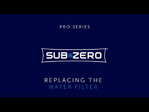 Sub-Zero PRO Series - How To Replace the Water Filter