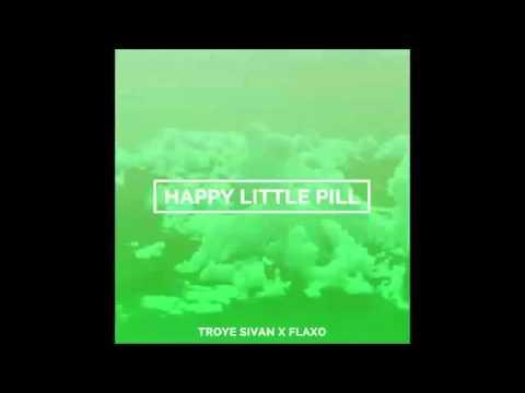 Troye Sivan   Happy Little Pill Flaxo Remix