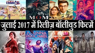 July 2017 Bollywood Movies Release