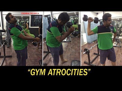 Gym Atrocities   Prank Video   Chennai Pasanga