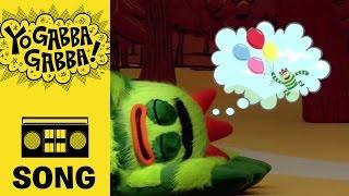Dreams - Yo Gabba Gabba!