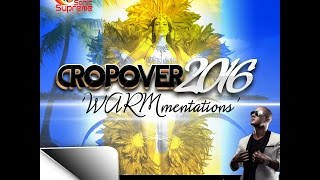CROP OVER 2016 WARM UP MIX BY DJ SKRIBZZ