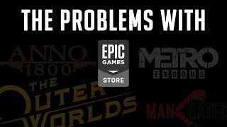 The Problem With Epic Games Store