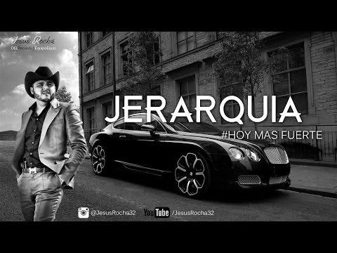 Jerarquía - Gerardo Ortiz [Hoy Mas Fuerte] [2015] [Descarga]