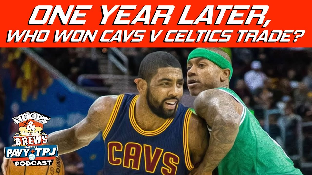who-won-cavs-boston-trade-kyrie-for-it-hoops-n-brews