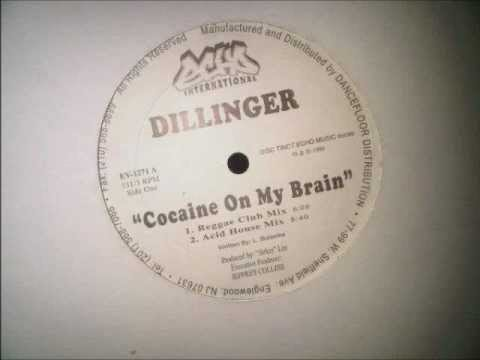 Dillinger Cocaine On My Brain 12inch