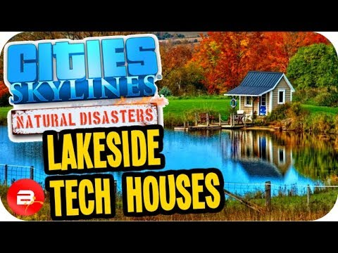 Cities Skylines ▶HIGH TECH HOUSING!!◀ #14 Cities: Skylines Green Cities Natural Disasters