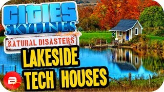 Cities Skylines HIGH TECH HOUSING 14 Cities Skylines Green Cities Natural Disasters