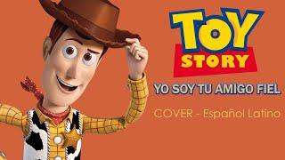 「Yo soy tu amigo fiel」Toy Story[