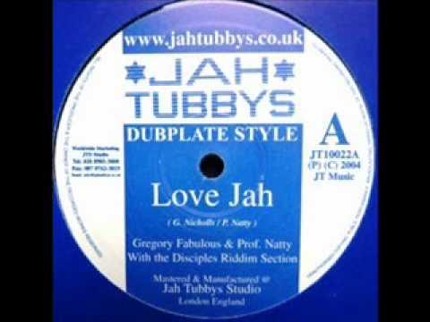 Gregory Fabulous and Prof Natty Love Jah & dub