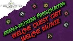 Monster Hunter World - Arena-Münzen freischalten, Welche Quest gibt welche Münze (Deutsch/German)