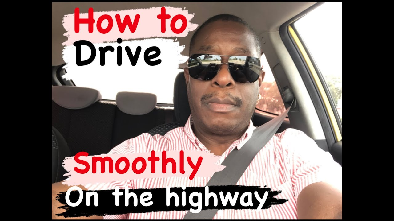 HOW to DRIVE on the HIGHWAY, Confidently