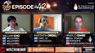 Turn 2 Episode #42 Chobra, Dart and Powder